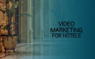 Video Marketing For Hotels